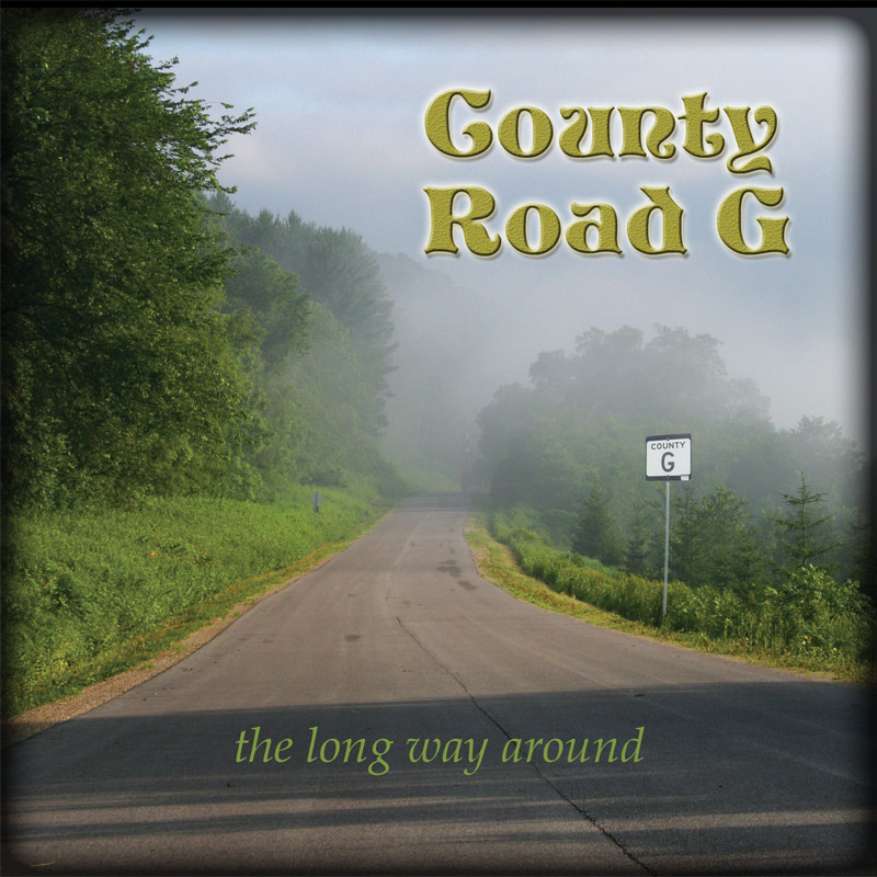 ALBUM - the long way around by County Road G